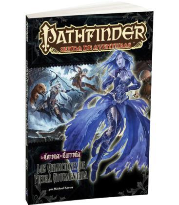 Pathfinder: Las Apariciones de Piedra Atormentada 1 (La Corona de Carroña)