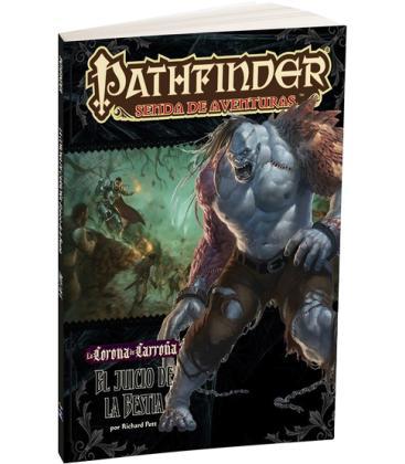 Pathfinder: La Corona de Carroña 2 (El Juicio de la Bestia)