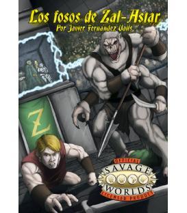 Savage Worlds: Los Fosos de Zal-Astar