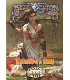 Savage Worlds: Deadlands - El Infierno en la Tierra