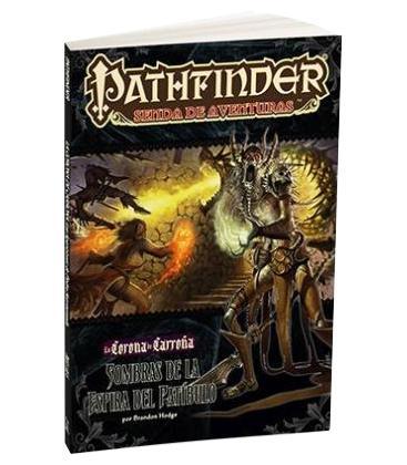 Pathfinder: La Corona de Carroña 6 (Sombras de la Espira del Patíbulo)