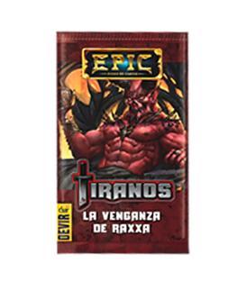 Epic: Tiranos (La Venganza de Raxxa)