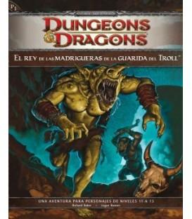 Dungeons & Dragons: El Rey de las Madrigueras de la Guarida del Troll