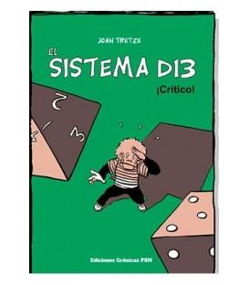 El Sistema D13 - ¡Crítico!