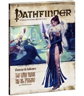 Pathfinder: Concejo de Ladrones 3 (Lo que Yace en el Polvo)