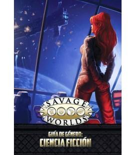 Savage Worlds: Guía de Género Ciencia Ficción