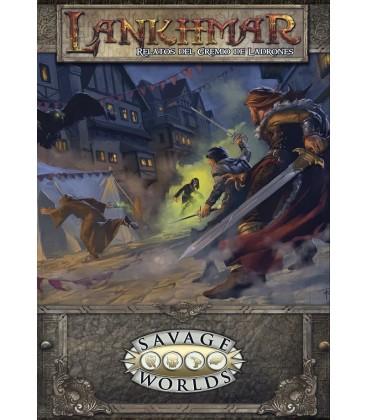 Savage Worlds: Lankhmar - Relatos del Gremio de Ladrones