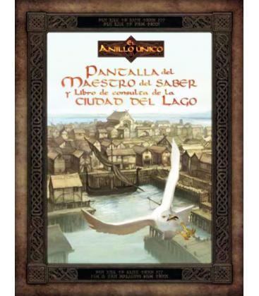El Anillo Único: Pantalla del Maestro del Saber y Libro de Consulta de la Ciudad del Lago