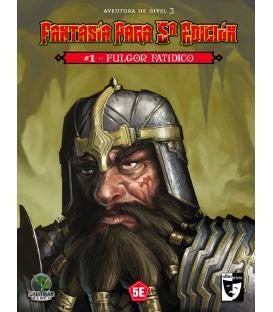 Fantasía Para 5ª Edición: 1 - Fulgor Fatídico