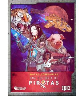Estrellas Errantes: Malas Compañías 1 - Una Historia de Piratas