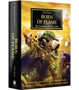 The Horus Heresy Born of Flame: The Hammer and the Anvil (Inglés)