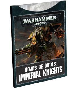 Warhammer 40,000: Imperial Knights - Hojas de Datos
