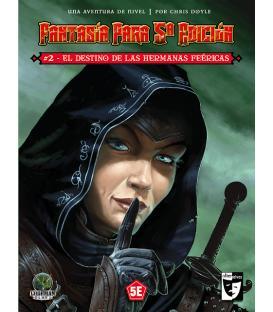 Fantasía Para 5ª Edición: 2. El Destino de las Hermanas Feéricas