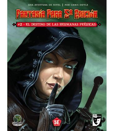 Fantasía Para 5ª Edición: 2 - El Destino de las Hermanas Feéricas