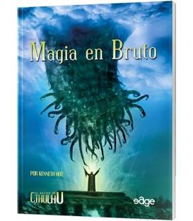 El Rastro de Cthulhu: Magia en Bruto