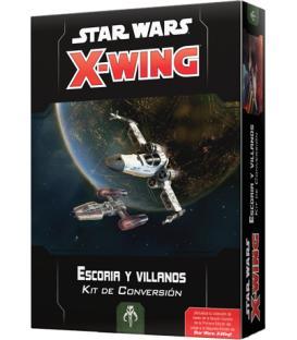 Star Wars X-Wing 2.0: Escoria y Villanos (Kit de Conversión)