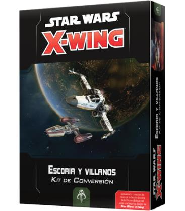Star Wars X-Wing 2.0: Kit de Conversión de Escoria y Villanos