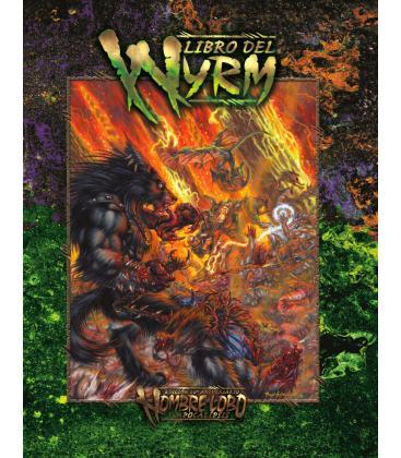 Hombre Lobo: El Apocalipsis - Libro del Wyrm