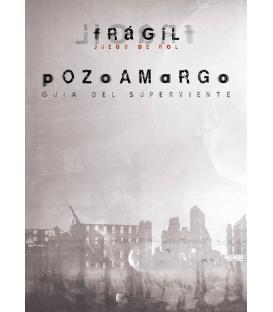 Frágil: Pozoamargo (Guía del Superviviente)