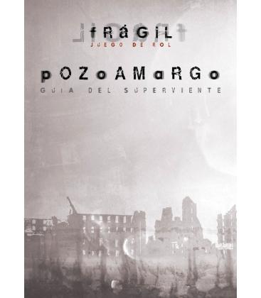 Frágil: Pozoamargo