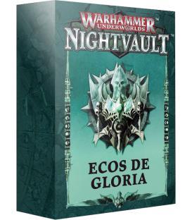 Warhammer Underworlds Nightvault: Ecos de Gloria