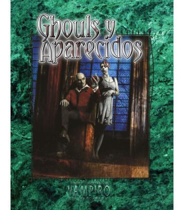 Vampiro La Mascarada 20º Aniversario: Ghouls y Aparecidos