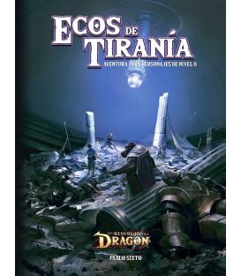 El Resurgir del Dragón: Aventuras de Voldor 3. Ecos de Tiranía