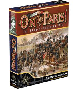On to Paris!: The Franco-Prussian War