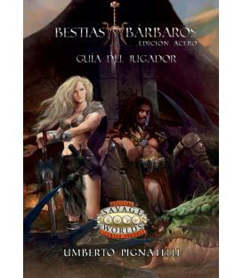 Savage Worlds: Bestias y Bárbaros (Guía del Jugador)