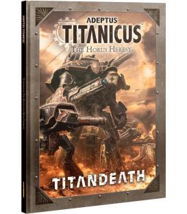 Adeptus Titanicus: The Horus Heresy Titandeath (Inglés)