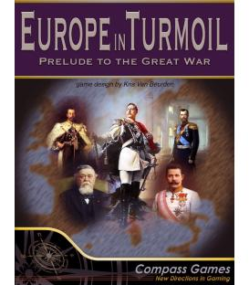Europe in Turmoil: Prelude to the Great War (Inglés)