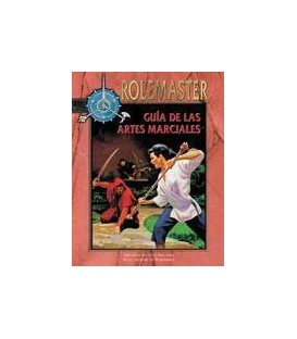 Rolemaster: Guía de las Artes Marciales