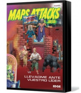 Mars Attacks: Llevadme ante vuestro Líder