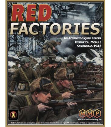 ASL Module 10: Red Factories