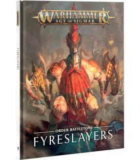 Warhammer Age of Sigmar: Fyreslayers (Order Battletome) (Inglés)