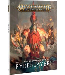 Warhammer Age of Sigmar: Fyreslayers (Tomo de Batalla Orden)