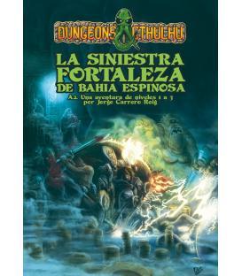 Dungeons & Cthulhu: A2. La Siniestra Fortaleza de Bahía Espinosa