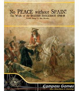 No Peace Without Spain!: The War of Spanish Succession 1702-13 (Inglés)