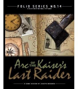 Folio Series No14: Arc of the Kaiser's Last Raider