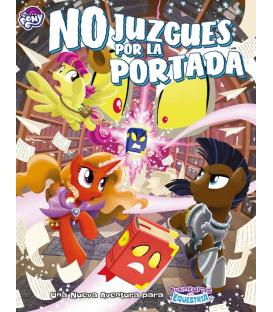My Little Pony: No Juzgues por la Portada