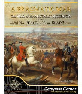 A Pragmatic War: The War of the Austrian Succession 1741-1748 (Inglés)