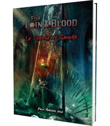 For Coin & Blood: La Corona de Sangre
