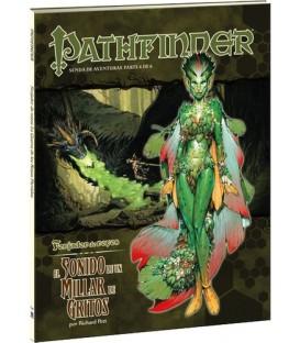 Pathfinder: Forjador de Reyes 6 (El Sonido de un Millar de Gritos)