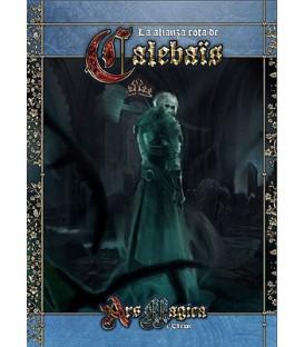 Ars Magica (5ª Edición): La Alianza Rota de Calebais