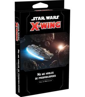 Star Wars X-Wing 2.0: No me Hables de Probabilidades