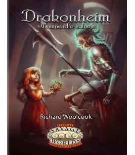 Savage Worlds: Drakonheim - Compendio Salvaje