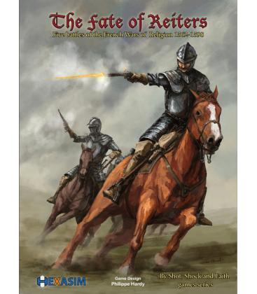 The Fate of Reiters: 5 Battles of the French Wars of Religion (1562-1598)