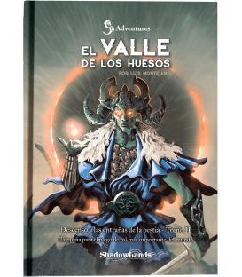 Shadowlands: El Valle de los Huesos (Descenso a las Entrañas de la Bestia 2)
