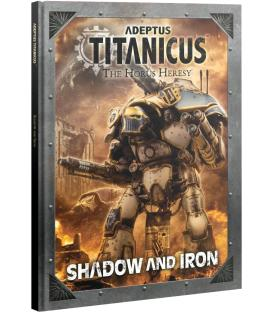 Adeptus Titanicus: Shadow and Iron (Inglés)