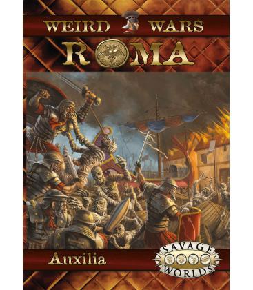 Savage Worlds: Weird Wars Roma - Auxilia